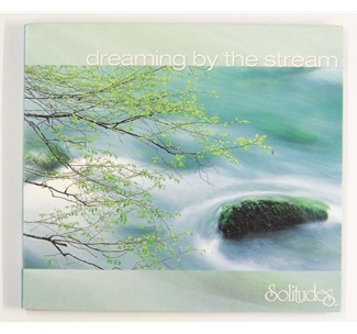Solitudes - Dreaming by the Stream
